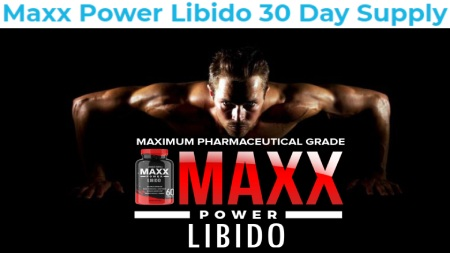 Maxx Power Libido Order Now
